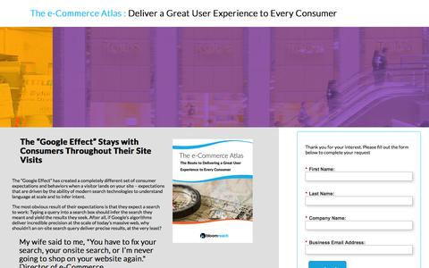 Screenshot of Landing Page bloomreach.com - The e-Commerce Atlas : Deliver a Great User Experience to Every Consumer - captured Oct. 27, 2014