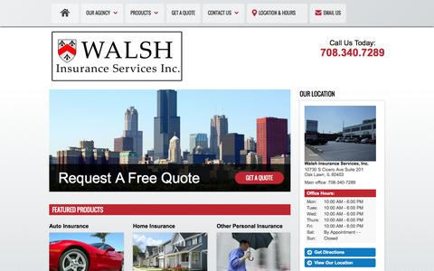 Screenshot of Home Page walsh-ins.com - Home & Auto Insurance - Oak Lawn IL/Chicago IL - Walsh Insurance Services, Inc. - captured Oct. 8, 2014