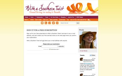 Screenshot of Signup Page withasoutherntwist.com - With a Southern Twist - Good living in today's South  » SIGN UP FOR A FREE SUBSCRIPTION - captured Oct. 7, 2014