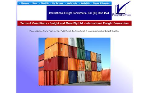 Screenshot of Terms Page freightandmore.com.au - Freight and More Pty Ltd - Terms & Conditions - International Freight Forwarders - Customs Brokers - Melbourne - captured Oct. 6, 2014