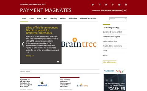 Screenshot of Home Page paymentmagnates.com - Payment Magnates | Find the online payment processing best practices and deep analysis articles for E-merchants and a listing of payment processors per accepted industries - captured Sept. 18, 2014
