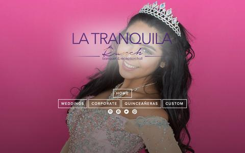 Screenshot of Home Page latranquilaranch.com - LA TRANQUILA RANCH - captured Nov. 4, 2018