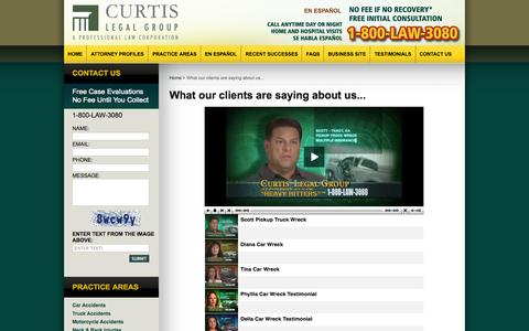 Screenshot of Testimonials Page curtislegalgroup.com - Modesto Personal Injury Attorney :: What our clients are saying about us... :: Stockton Accident Lawyer - captured Sept. 30, 2014