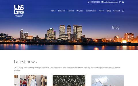 Screenshot of Blog uksgroup.co.uk - Latest news and advice on underfloor heating | UKS Group - captured Nov. 5, 2018