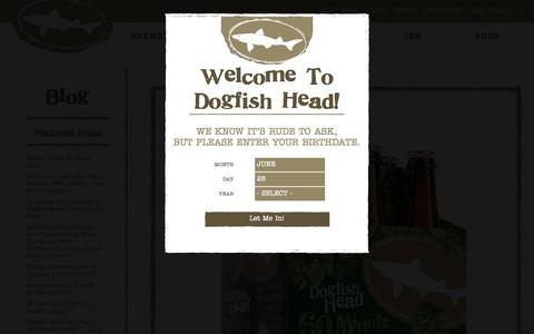 Screenshot of Blog dogfish.com - | Dogfish Head Craft Brewed Ales | Off Centered Stuff For Off Centered People - captured June 28, 2017
