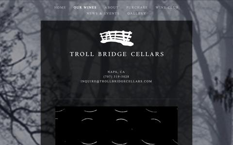 Screenshot of Menu Page trollbridgecellars.com - OUR WINES — Troll Bridge Cellars - captured Oct. 9, 2014