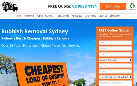 Screenshot of Home Page cheapestloadofrubbish.com.au - Rubbish Removal Sydney: Cheapest Prices & Best Service Call 0295501181 - captured July 17, 2018