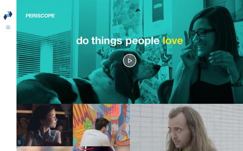 PERISCOPE /  do things people love
