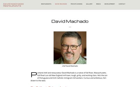 Screenshot of About Page davidmachadorestaurants.com - About David - David Machado Restaurants | Portland, OR - captured Aug. 5, 2018