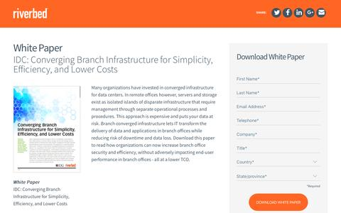 Screenshot of Landing Page riverbed.com - IDC: Converging Branch Infrastructure for Simplicity, Efficiency, and Lower Costs - captured April 3, 2017