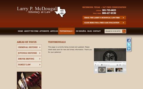 Screenshot of Testimonials Page larrymcdougal.com - Testimonials | Law Office of Larry P. McDougal | Richmond, Texas - captured Oct. 2, 2014