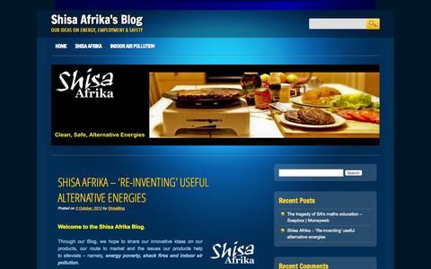 Screenshot of Blog shisaafrika.co.za - Shisa Afrika's Blog | Our Ideas On Energy, Employment & Safety - captured Oct. 26, 2014