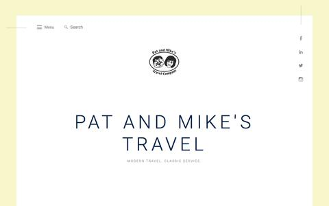 Screenshot of Home Page patandmikestravel.com - Pat and Mike's Travel – Modern Travel. Classic Service. - captured Jan. 12, 2018