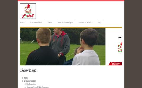 Screenshot of Site Map Page 2touchfootball.co.uk - 2Touch Football, Fiitball & 2Touch Technologies - captured Aug. 14, 2015