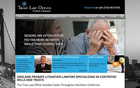 Screenshot of Home Page triaylaw.com - Oakland Probate Litigation Lawyer: Contested Wills Triay Law - captured Feb. 25, 2016