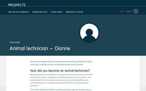 Screenshot of Case Studies Page prospects.ac.uk - Animal technician: Dionne | Prospects.ac.uk - captured Dec. 5, 2016
