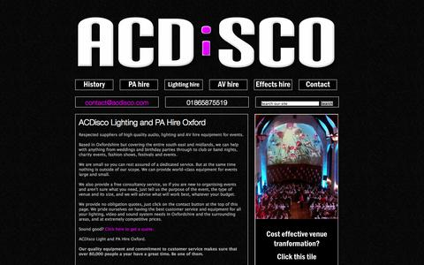 Screenshot of Home Page acdisco.com - PA hire in Oxford, lighting hire Oxford and sound system hire. ACDiSCO - captured Oct. 4, 2014