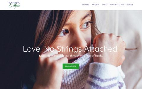 Screenshot of Home Page fosteringhopefoundation.org - Love. No Strings Attached. - Fostering Hope Foundation - captured Aug. 17, 2018