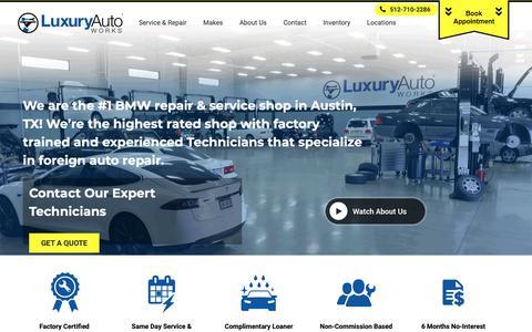 Screenshot of Home Page luxuryautoworks.com - #1 BMW Repair & Service in Austin and Cedar Park, TX - captured Nov. 5, 2018