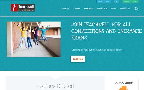 Screenshot of Home Page teachwell.co.in - Professional Studies | Entrance Exam Coaching | Best Exams Preparation Institute in Delhi - captured Jan. 27, 2016