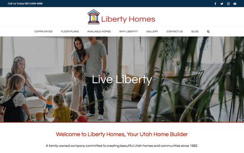 Screenshot of Home Page libertyhomes.com - New Home Builder in Salt Lake County, Utah | Liberty Homes - captured July 18, 2018