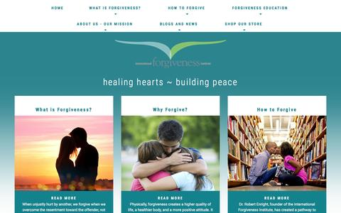 Screenshot of Home Page internationalforgiveness.com - Home: Forgiveness Institute - How to Forgive - Benefits of Forgiving   healing hearts, building peace Home - captured June 14, 2016