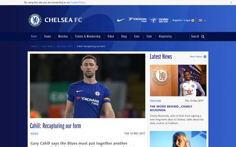 Screenshot of chelseafc.com - Cahill: Recapturing our form | News | Official Site | Chelsea Football Club - captured Dec. 14, 2017