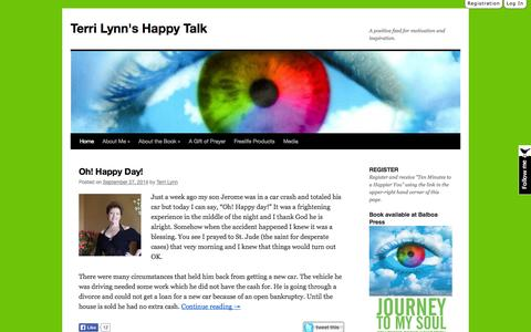Screenshot of Home Page thinkhappybehappy.com - Terri Lynn's Happy Talk | A positive feed for motivation and inspiration. - captured Oct. 7, 2014