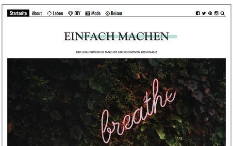 Screenshot of Home Page einfach-machen.blog - einfach-machen.blog: Modeblog & Lifestyleblog | Fashion, Reisen und DIY aus Berlin - captured July 9, 2018