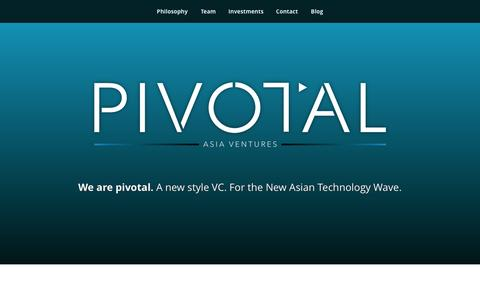 Screenshot of Home Page Contact Page pivotal.vc - Pivotal Asia Ventures - A new style VC for the New Asian Technology WavePivotal Asia Ventures | A new style VC for the New Asian Technology Wave - captured Oct. 2, 2014