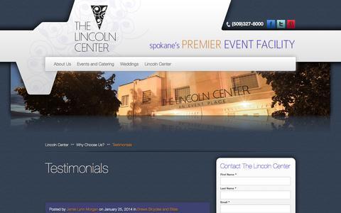 Screenshot of Testimonials Page thelincolncenterspokane.com - Lincoln Center Testimonials | Spokane Premier Event Venue - captured Oct. 8, 2014