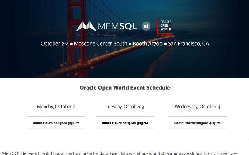MemSQL at Oracle Open World San Francisco 2017