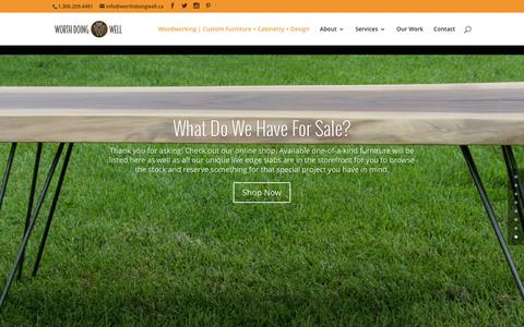 Screenshot of Home Page worthdoingwell.ca - Regina Custom Furniture & Woodworking | Worth Doing Well | - captured Feb. 26, 2016