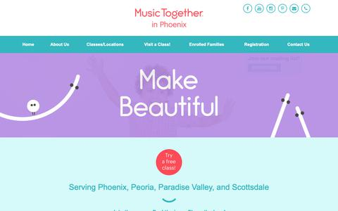 Screenshot of Home Page musictogetherinphx.com - Welcome to Music Together in Phoenix - captured Oct. 18, 2018