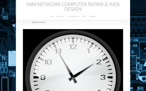 Screenshot of Hours Page mjmnetwork.net - New Better Hours! | MJM Network Computer Repair & Web Design - captured Oct. 31, 2014