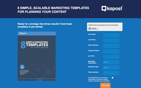 Screenshot of Landing Page kapost.com - 8 Simple, Scalable Marketing Templates for Planning Your Content - captured March 14, 2016