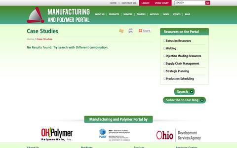 Screenshot of Case Studies Page manufacturingportal.org - Case Studies | Manufacturing and Polymer Portal - captured Oct. 4, 2014