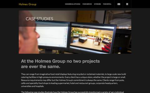 Screenshot of Case Studies Page holmesgroup.co.uk - Holmes Group | Food Service & Retail Displays | Commercial Kitchen Design | Projects | Holmes Group - captured Oct. 3, 2014