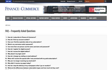 Screenshot of FAQ Page finance-commerce.com - FAQ – Frequently Asked Questions – Finance & Commerce - captured May 13, 2019
