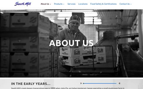 Screenshot of About Page southmill.com - About Us | South Mill - Fresh Mushrooms, Produce & More - captured Feb. 12, 2016