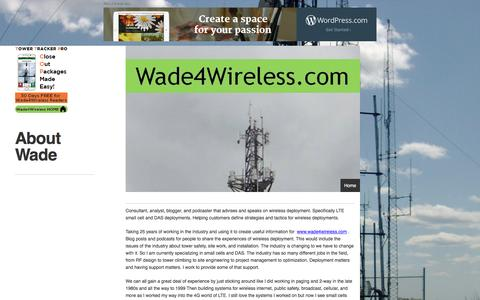 Screenshot of About Page wade4wireless.com - About Wade | Wade4Wireless - captured Aug. 11, 2016