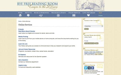 Screenshot of Services Page ryelibrary.org - Rye Free Reading Room   » Online Services - captured Oct. 26, 2017