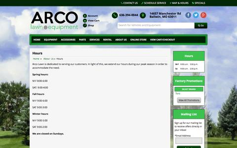 Screenshot of Hours Page arcolawn.com - Hours ARCO Lawn Equipment Ballwin, MO 636-394-0044 - captured Feb. 6, 2016