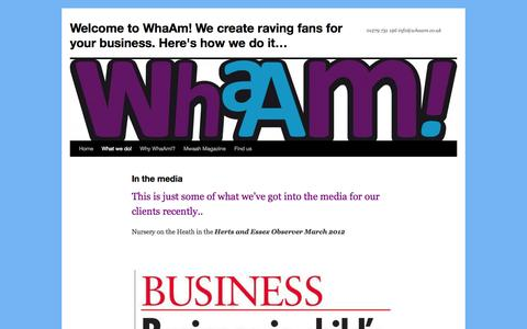 Screenshot of Press Page wordpress.com - In the media | Welcome to WhaAm! We create raving fans for your business. Here's how we do it… - captured Oct. 26, 2014