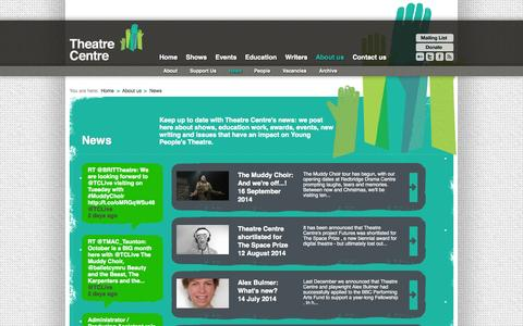 Screenshot of Press Page theatre-centre.co.uk - News | About us | Theatre Centre - captured Oct. 1, 2014