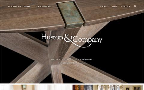 Screenshot of Home Page hustonandcompany.com - Huston and Company   Makers of Fine Custom Furniture in Kennebunkport, Maine - captured Nov. 11, 2018