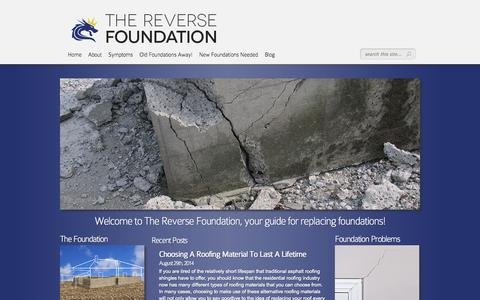 Screenshot of Home Page thereversefoundation.org - Home - Secure Your Home with A New Foundation - captured Oct. 9, 2014