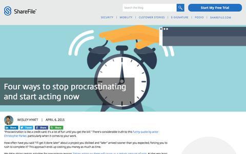 Screenshot of Blog sharefile.com - Four ways to stop procrastinating and start acting now - ShareFile Blog - captured Feb. 25, 2020