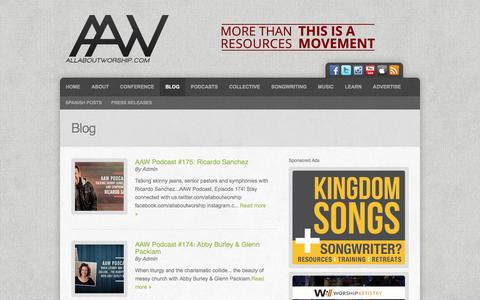 Screenshot of Blog allaboutworship.com - Blog | All About Worship | Podcasts, Interviews, Music, Resources - captured Feb. 5, 2016