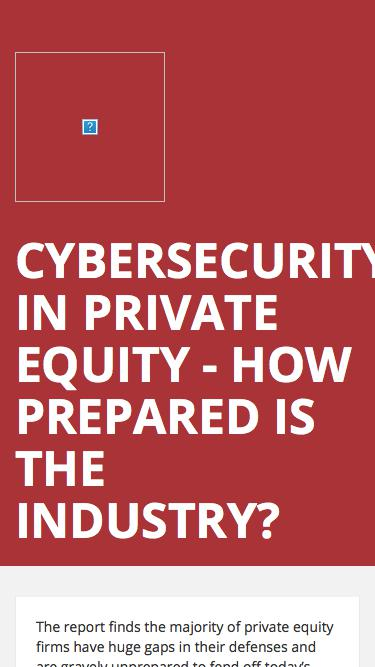 Cybersecurity in Private Equity - How Prepared is the Industry?